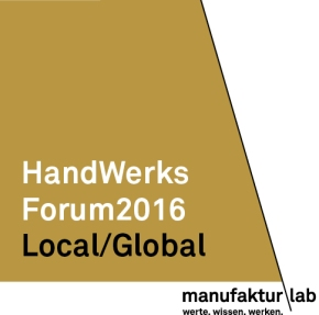 \ manufakturLab – HandwerksForum2016