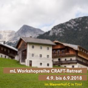 mL CRAFT-Retreat | 4.9. bis6.9.2018